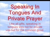 Speaking In Tongues And Private Prayer